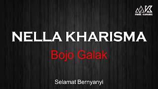 NELLA KHARISMA - Bojo Galak Karaoke ( No Vocal ) HD Audio