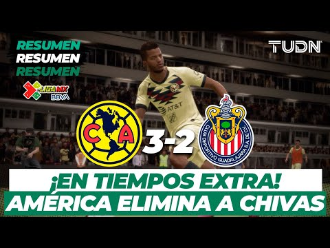 eLigaMx: Partido completo | América 3 - 2 Chivas | Cuartos de final - CL2020 | TUDN