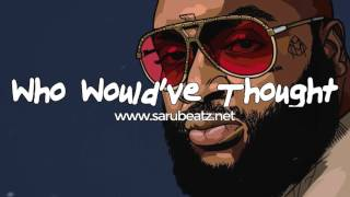 "Rick Ross x Meek Mill Type Beat ""Who Would've Thought"" by ThisIsAMK💰 Purchase Link  Instant Delivery : http://myfla.sh/7nok6➕ Subscribe : http://bit.ly/SaruBeatzSub💻 Website : http://sarubeatz.net (free non-profit download)---------------------------------------------📩 email: info@sarubeatz.net ► Connect with me and stay updated!▷ http://www.facebook.com/SaruBeatz▷ http://instagram.com/SaruBeatz▷ http://soundcloud.com/SaruBeatz▷ http://twitter.com/SaruBeatz"