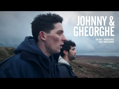 Johnny & Gheorghe - The Days - God's Own Country