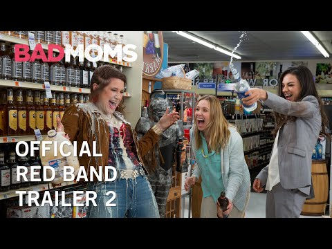 Bad Moms (Red Band Trailer 2)