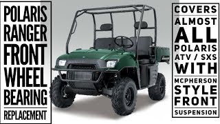 7. POLARIS RANGER FRONT WHEEL BEARING REPLACEMENT