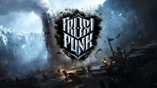 Video Frostpunk OST - Main Theme + Menu [EXTENDED] MP3, 3GP, MP4, WEBM, AVI, FLV Mei 2019