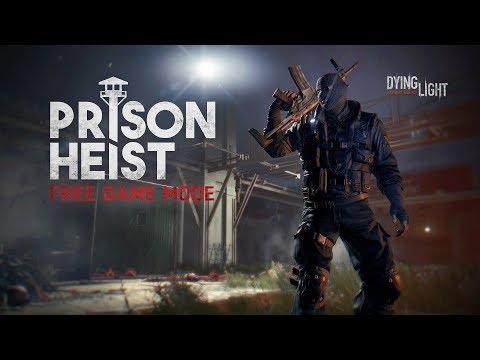 Prison Heist to nowy tryb w grze Dying Light