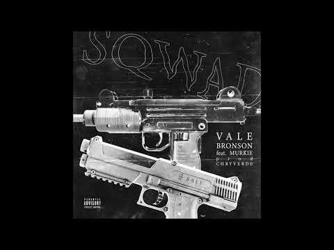 VALE BRONSON X MURKIE - SQWAD (prod. CHRYVERDE)