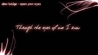 Alter Bridge - open your eyes (HD) [Lyrics] Video