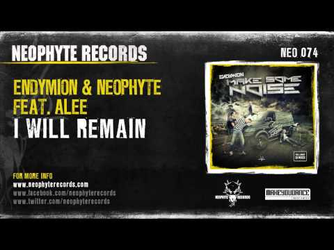 Endymion & Neophyte ft. Alee - I Will Remain