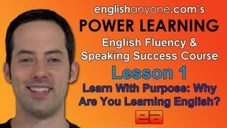 Speak English Fluently - 1 - Learn With Purpose - English Fluency&Speaking Success Course