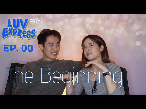 LUV EXPRESS | EPISODE 00: The Beginning [Eng Sub]