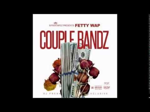 Future ft Fetty Wap - Couple Bandz - Official Remix