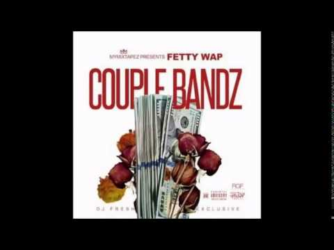 Future Ft Fetty Wap - Couple Bandz - Official Remix