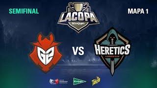 Team Heretics VS G2 Vodafone - Copa El Corte Inglés - Semi Final - Mapa 1