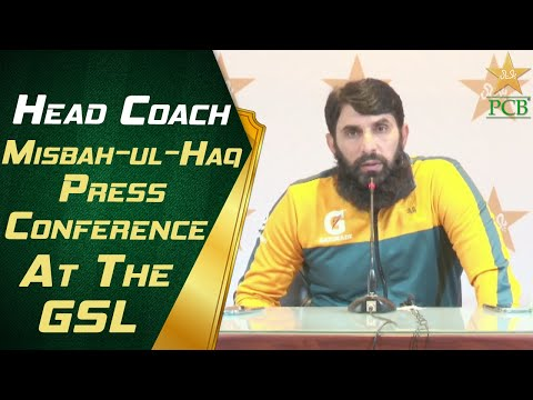 Live - Head Coach Misbah-ul-Haq Press Conference At The GSL | PCB