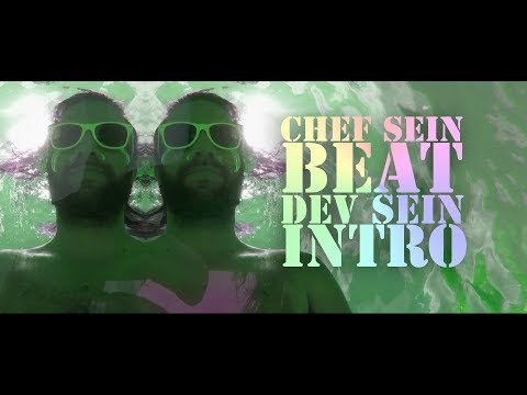 Video Chef sein Beat, Dev sein Intro