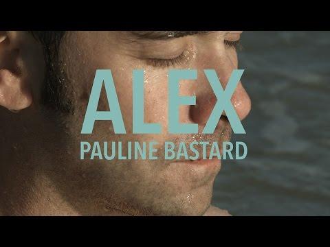 Pauline Bastard - Alex, 2015