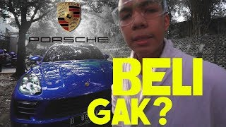 Video BELI GAK YA? | PORSCHE MP3, 3GP, MP4, WEBM, AVI, FLV November 2018