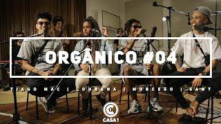 image of Orgânico #4 - Seja Forte - Lourena | Morcego | Tiago Mac | Sant