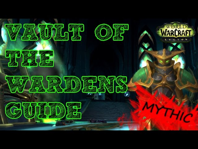 Mythic-vault-of-the-wardens