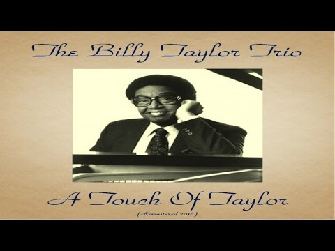 The Billy Taylor Trio – A Touch Of Taylor