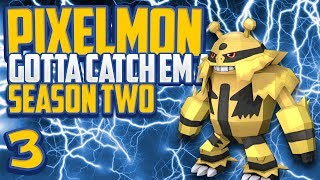 """Minecraft Pixelmon """"Electivire Evolution!"""" Gotta Catch 'Em All S2 Episode 3 (Minecraft Pokemon Mod)"""