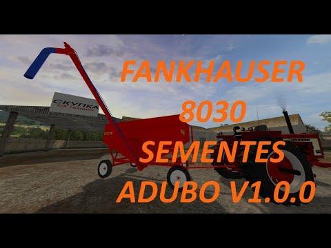 Fankhauser 8030 Sementes Adubo v1.0.0