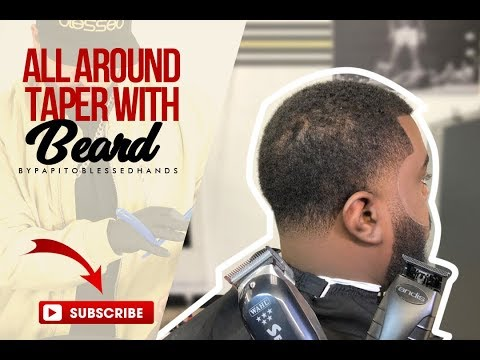 Beard styles - All around Taper Haircut with Beard by Papito Blessedhands with VOICE OVER instructions