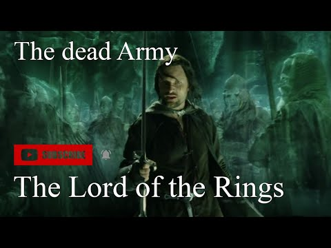 The Lord of the Rings - The Dead Army