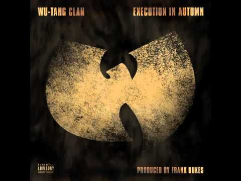 Wu-Tang Clan - Execution In Autum