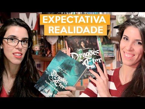 EXPECTATIVA vs REALIDADE - Dragões de Éter | Admirável Leitor