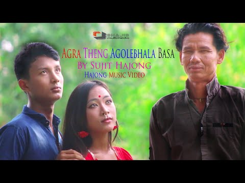 Agra Theng Agolebhala Basa Hajong Music Video 2018
