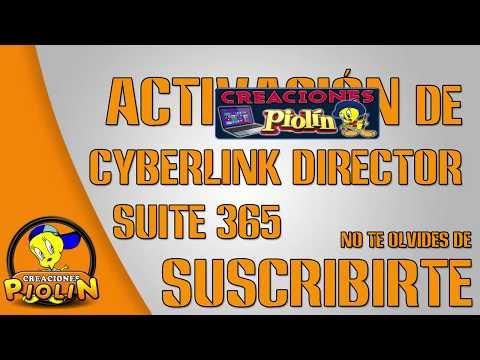 VIDEO ►Activacion de Cyberlink Director Suite 365◄   FULL   ACTIVATION
