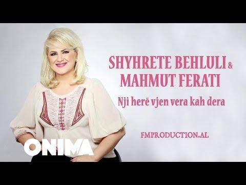 Shyhrete Behluli ft Mahmut Ferati - Nji here vjen vera kah dera