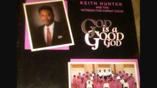 Keith Hunter&The Witness For Christ Choir - I'm Saved