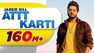 Video Attt Karti (Full Song) | Jassi Gill | Desi Crew | Latest Punjabi Songs 2016 | Speed Records MP3, 3GP, MP4, WEBM, AVI, FLV Juli 2018