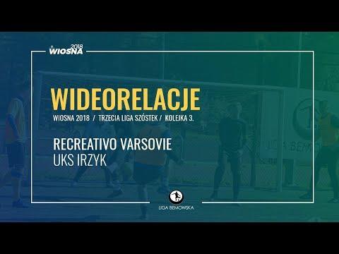LIGA BEMOWSKA / WIOSNA 2018 / KOLEJKA 3. / RECREATIVO VARSOVIE