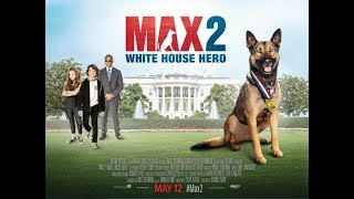 Nonton Max 2 White House Agent Trailer  2017 Hd Film Subtitle Indonesia Streaming Movie Download
