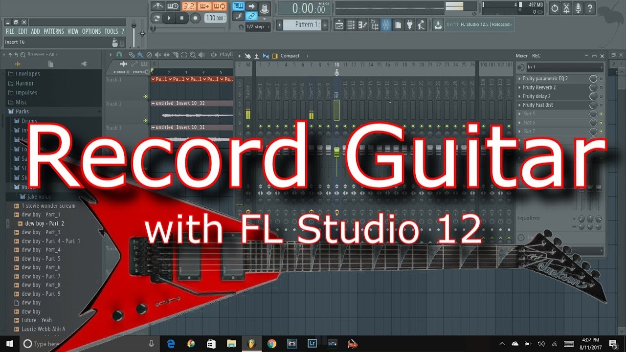 FL Studio 12 Tutorial How to record and mix electric guitar