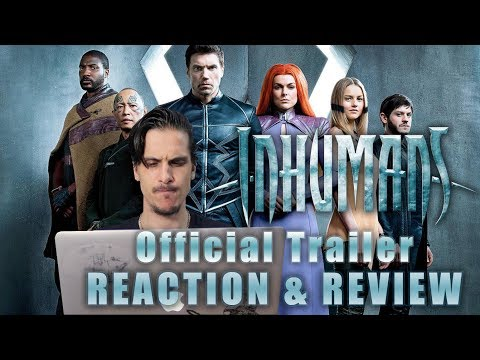 Inhumans Official Trailer - REACTION & REVIEW
