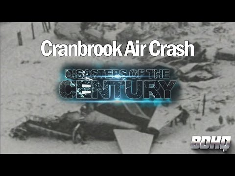 Cranbrook Air Crash - Disasters of the Century