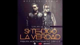 Gocho Ft Wisin Si Te Digo La Verdad Official Remix iTunes