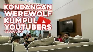 Video VLOGGG #7: Kondangan, Werewolf, Kumpul Youtubers MP3, 3GP, MP4, WEBM, AVI, FLV Februari 2018