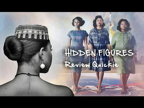 Hidden Figures Review Quickie