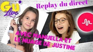Video Gu'live // MANUELLA de The voice Kids et Le NUAGE DE JUSTINE MP3, 3GP, MP4, WEBM, AVI, FLV Oktober 2017