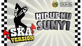 Download lagu Ska 86 Hidupku Sunyi Reggae Ska Version Mp3