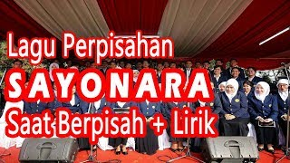 Video Lagu SAYONARA-Saat Berpisah (+Lyrik) MP3, 3GP, MP4, WEBM, AVI, FLV Juli 2018