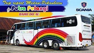 Video ADA LORONG RAHASIA! Trip report Medan—Pekanbaru by Putra Pelangi SCANIA K410 MP3, 3GP, MP4, WEBM, AVI, FLV Agustus 2018