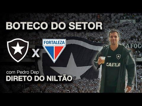 BOTECO DO SETOR DIRETO DO NILTÃO: Botafogo x Fortaleza