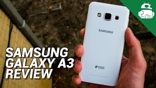 Samsung Galaxy A3 Review!