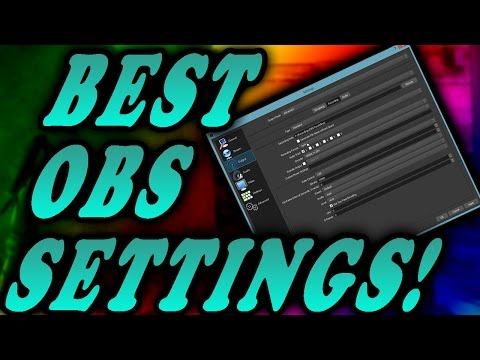 BEST OBS  SETTINGS! (NVENC H.264 & X264)