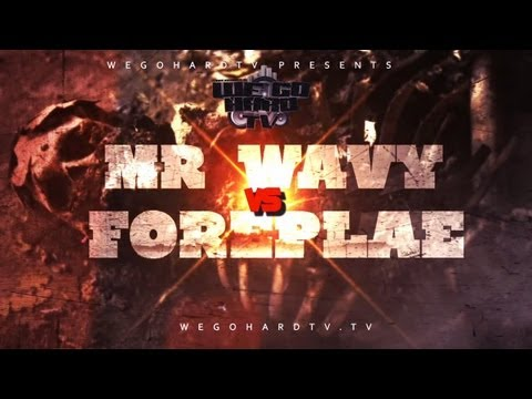B.CITY / WEGOHARDTV PRESENTS | MR WAVY VS FORPLAE